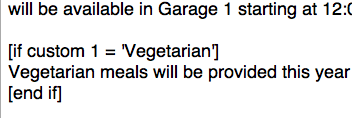 We use conditional mail-merge tags to include a paragraph only for our vegetarian subscribers.